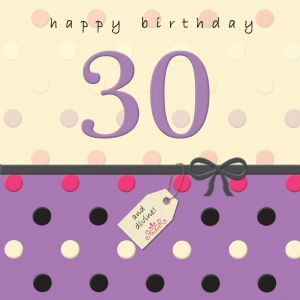 Age 30 Happy Birthday Card With Swarovski Crystal - Dotty Days TW694